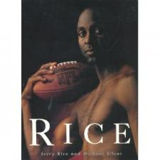 """""""Rice"""" Book by Jerry Rice and Michael Silver"""