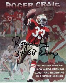 49ers Roger Craig Autographed 8x10 #327 First Player in NFL History Stats, with